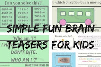 Simple Fun Brain Teasers for kids with Answers