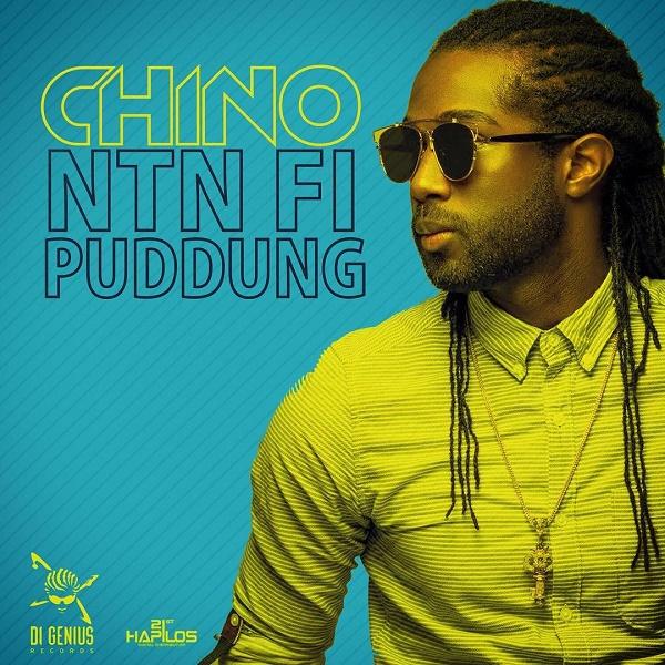 Chino - Ntn Fi Puddung - Prod. Di Genius