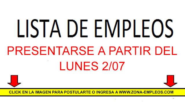 EMPLEOS PARA PRESENTARSE A PARTIR DEL 2/07