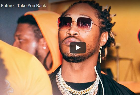 Future Takes Us On New Music – 'Take You Back'