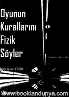 Eren Veysel Ersoy - Oyunun Kurallarını Fizik Söyler