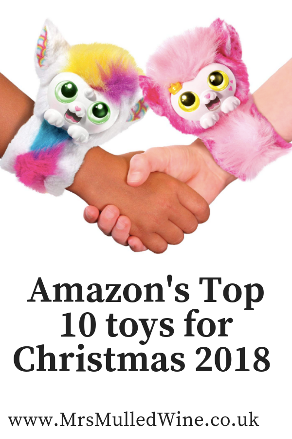 Amazon S Top 10 Toys For Christmas 2018 Mrs Mulled Wine