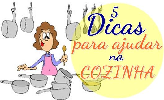 5 Dicas para Ajudar na Cozinha