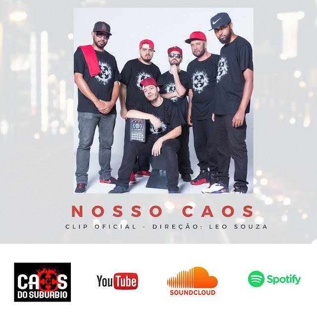 NOSSO CAOS - Caos do Subúrbio e a força política da música.