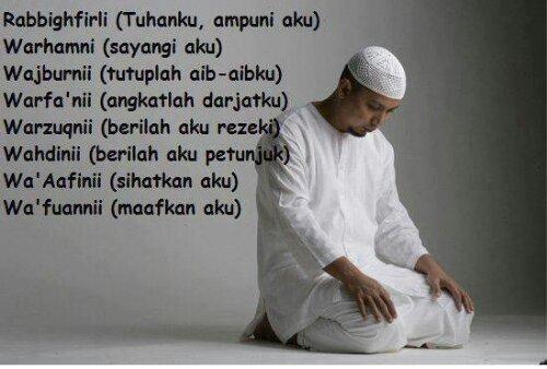 Kedahsyatan Doa Duduk Diantara Dua Sujud Bagi Diri Manusia