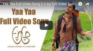Yaa Yaa Full Video Song  A Aa Full Video Songs  Nithiin, Samantha,