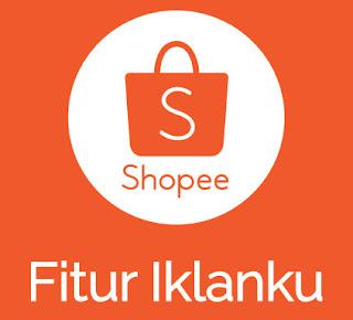 Cara Mengiklankan Produk Di Shopee Menggunakan Fitur Iklanku