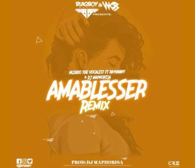 Mlindo The Vocalist – Amablesser (Remix) ft. Rayvanny & DJ Maphorisa (2018) [Download]