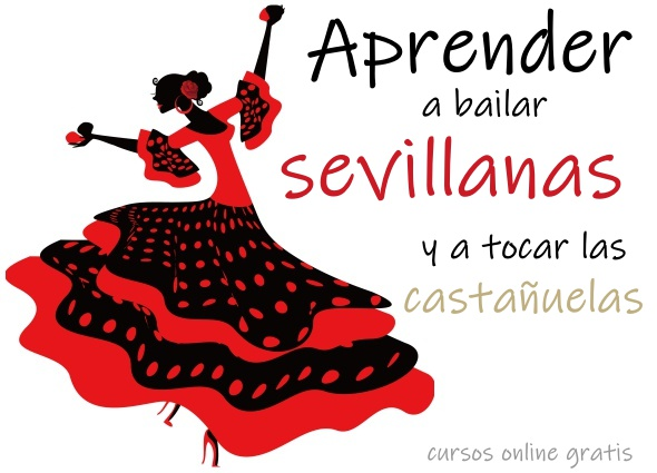 aprender a bailar sevillanas, bailar flamenco, cursos gratis castañuelas