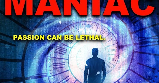 MR. MANIAC - my new suspense novel