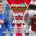 Prediksi Pertandingan Napoli VS Arsenal Liga Champion Eropa