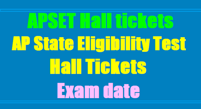 APSET 2017 Hall tickets, AP State Eligibility Test 2017 Hall Tickets,Exam date
