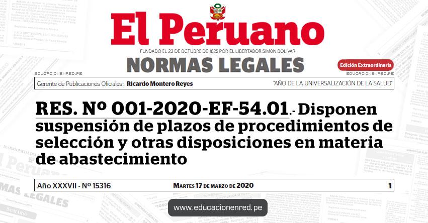 RES. Nº 001-2020-EF-54.01.- Disponen suspensión de plazos de procedimientos de selección y otras disposiciones en materia de abastecimiento