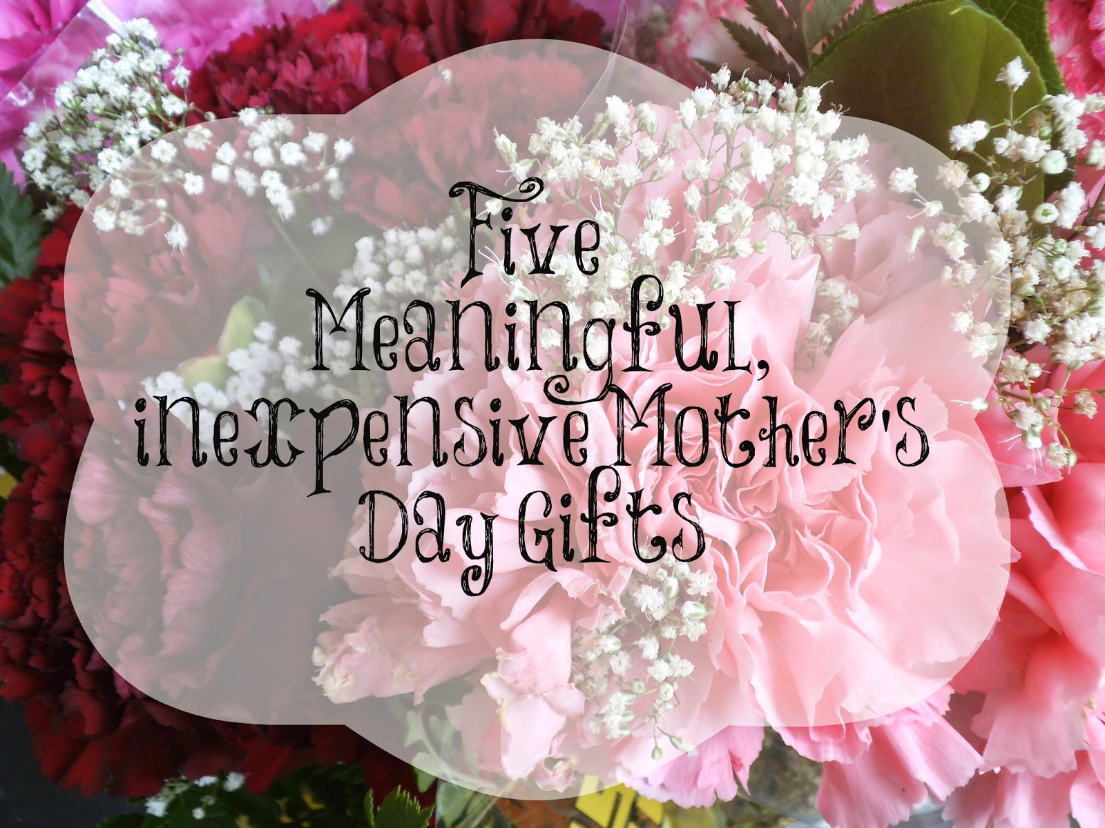 The Peculiar Treasure: 5 Meaningful Mother's Day Gifts