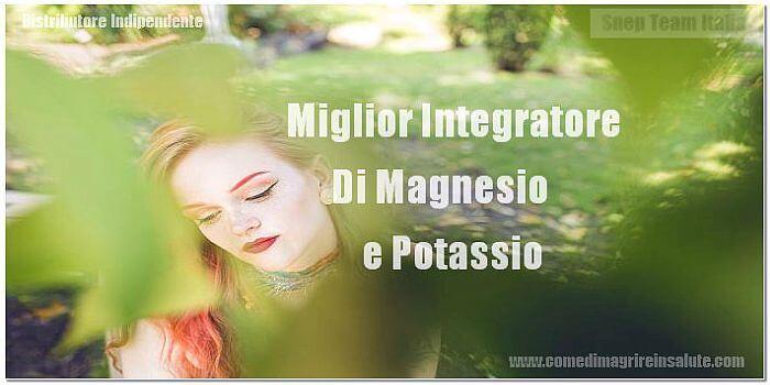Miglior Integratore Di Magnesio e Potassio