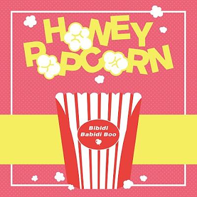 Honey Popcorn - Bibidi Babidi Boo.mp3