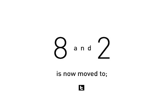 8 and 2: 8 and 2 is now moved to...