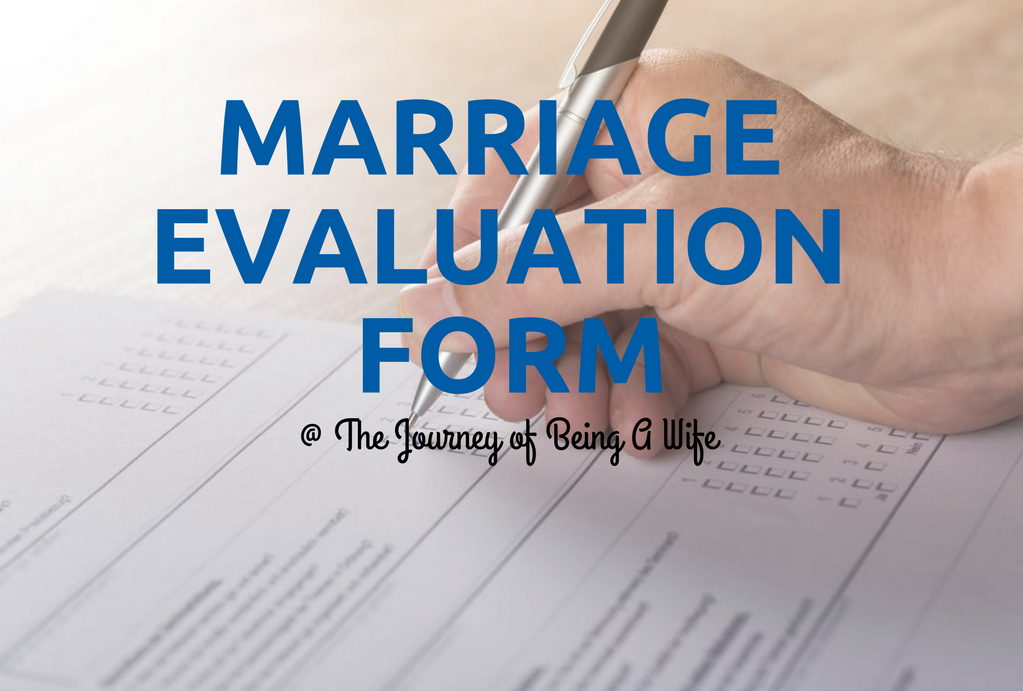 marriage evaluation Without his help man and woman cannot achieve the union of their lives for which god created them in the beginning,  catechism of the catholic church, 1608.