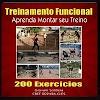 Treinamento Funcional 200 Exercícios - Aprenda Montar Seu Treino