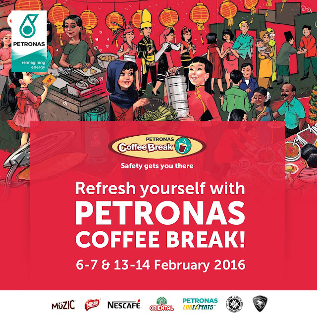 PETRONAS Coffee Break 2016  6-7 and 13-14 February 16