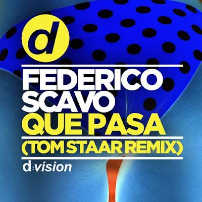 Federico Scavo - Que Pasa (Tom Staar Remix)