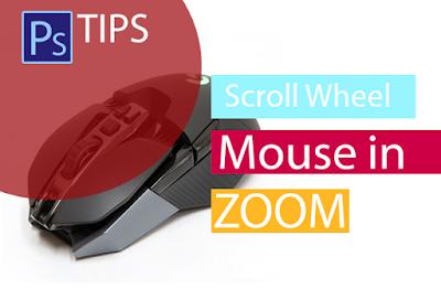 Merubah Fitur Zoom Dengan Scroll Mouse Pada Photoshop
