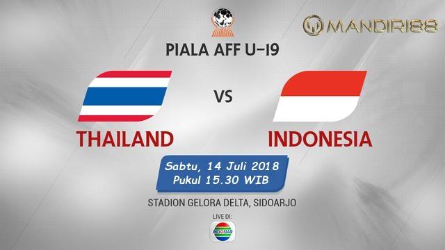 Prediksi Thailand U-19 Vs Indonesia U-19, Sabtu 14 Juli 2018 Pukul 15.30 WIB @ Indosiar