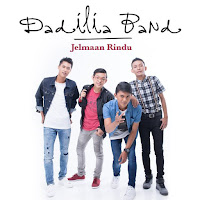 Download Mp3 Lagu Dadilia Band - Jelmaan Rindu