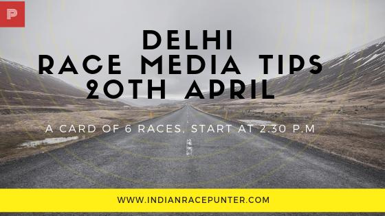 Delhi Race Media Tips 20th April, Racingpulse, Racing pulse