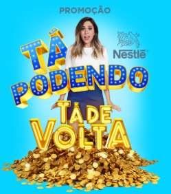 Promoção Nestlé Tá Podendo Voltou Em 2019