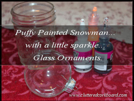 Fun Glass Christmas Ornaments with Snowmen using puff paint