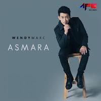 Lirik Lagu Wendy Marc Asmara