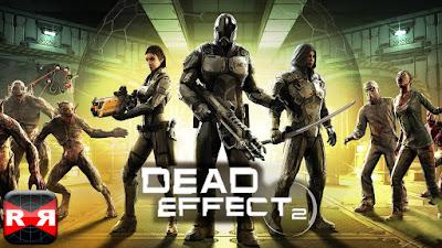 Download Dead Effect 2 Mod Apk Unlimited Money Latest Version