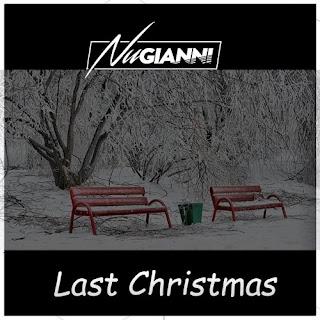 Nu Gianni - Last Christmas 2017 + 7