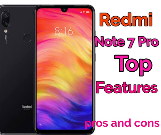 Redmi Note 7 Pro Top Features in Hindi