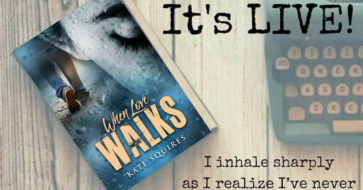 When Love Walks by Kate Squires