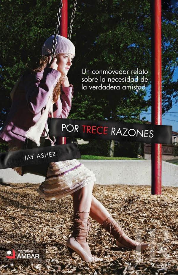 http://estemundodehistorias.blogspot.com/2014/09/por-trece-razones-jay-asher.html
