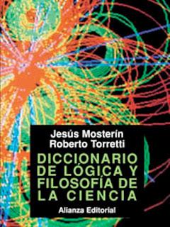 Diccionario de lógica y filosofía de la ciencia / Jesús Mostrín y Roberto Torretti
