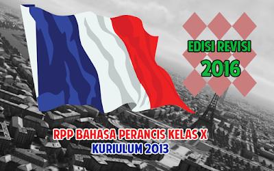 Download RPP Bahasa Perancis SMA/MA/SMK Kelas X Kuriulum 2013