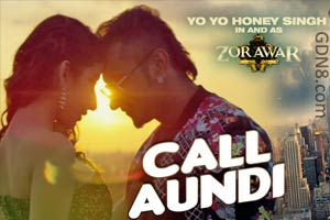 CALL AUNDI By Yo Yo Honey Singh - Zorawar
