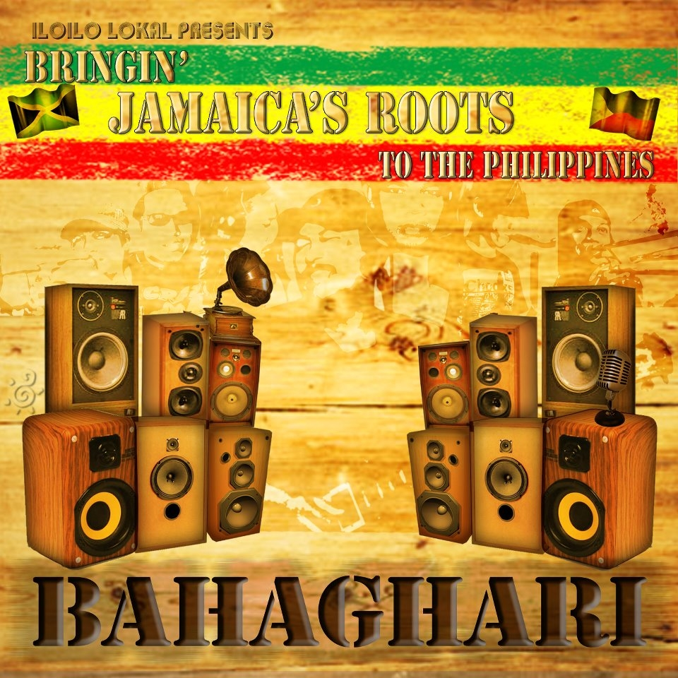 Bahaghari - Bringin' Jamaica's Roots to the Philippines