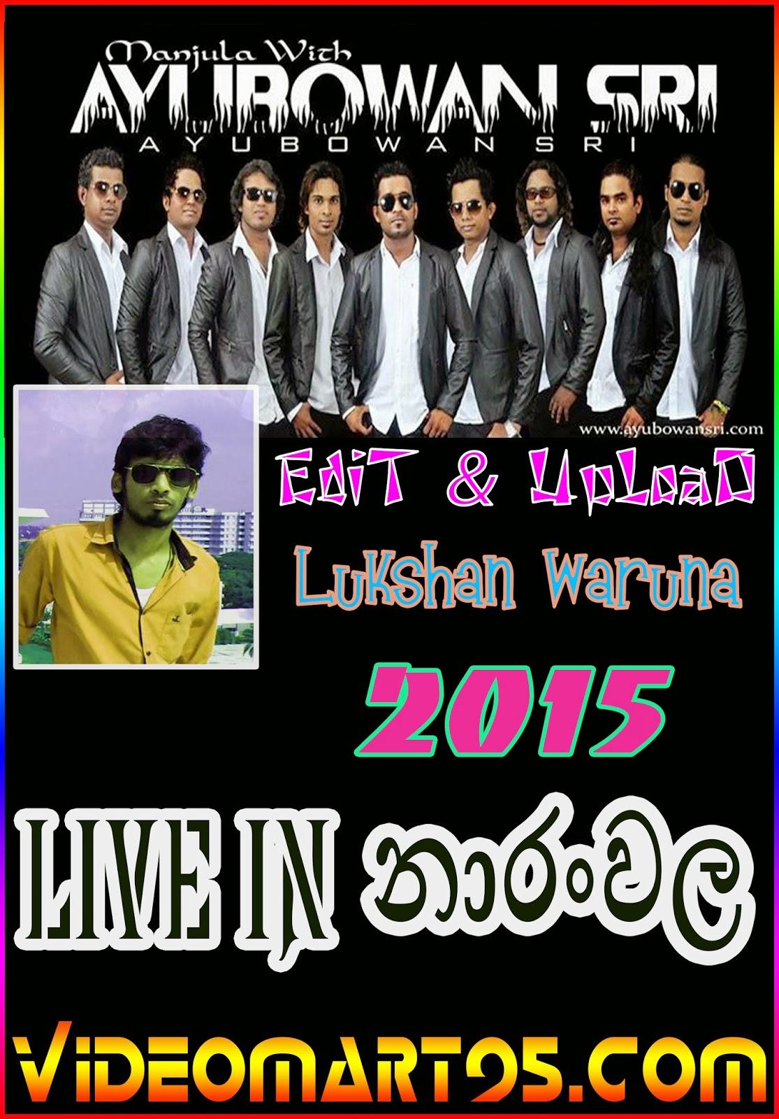 AYUBOWAN SRI LIVE NAARANWALA 2015