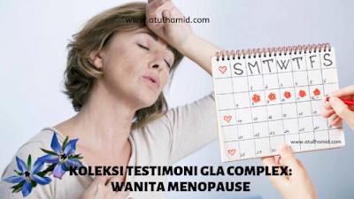 KOLEKSI TESTIMONI GLA COMPLEX: WANITA MENOPAUSE