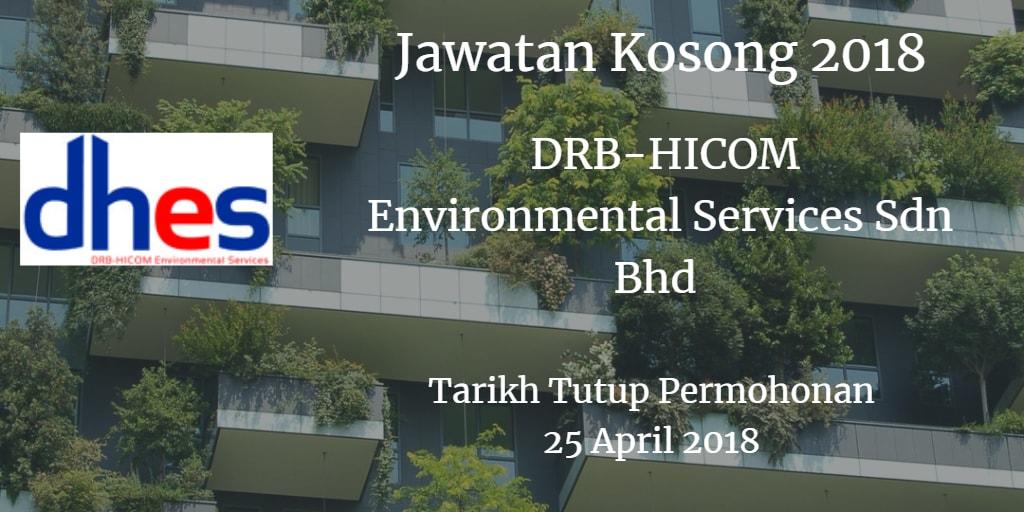 Jawatan Kosong DRB-HICOM Environmental Services Sdn Bhd 25 April 2018