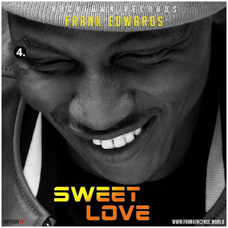 Gospel Song: Download Sweet Love By Frank Edwards Ft Victor Ike + Lyrics