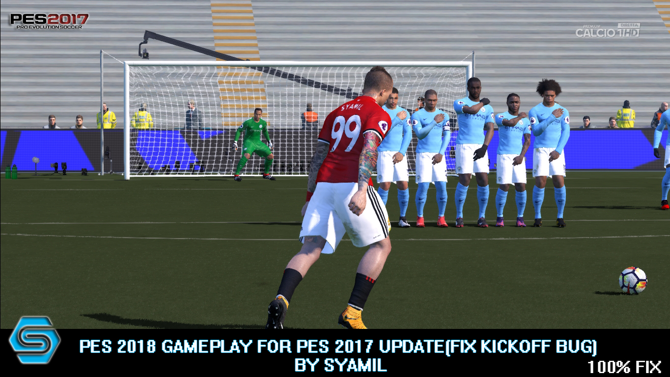 Gameplay PES 2018 for PES 2017 Update (FIXED BUG KICK OFF