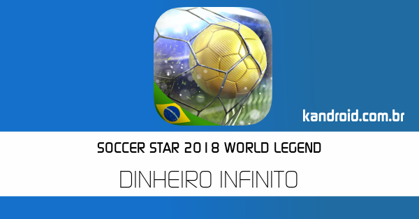 Soccer Star 2018 World Legend
