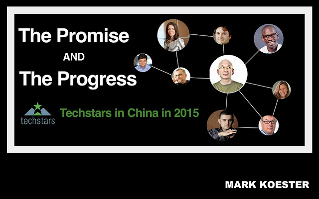 BE | Techstars in China in 2015: The Promise and the Progress