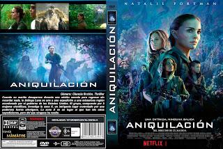 CARATULA Annihilation - ANIQUILACION 2018