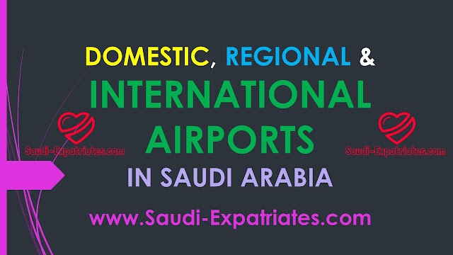 DOMESTIC INTERNATIONAL AIRPORTS IN SAUDI ARABIA